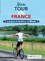 MON TOUR EN FRANCE: le feuilleton de l'�t� sur