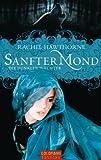 Sanfter Mond: Die dunklen Wächter (German Edition)