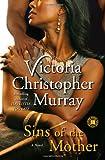 Sins of the Mother: A Novel