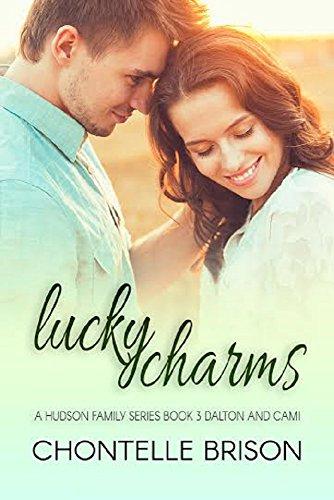 lucky-charms-a-hudson-family-series-book-3-dalton-and-cami-english-edition