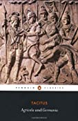 Agricola and Germania (Penguin Classics): Amazon.co.uk: Tacitus, H. Mattingly: Books