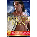 Secret Thunder (Lords of Conquest)by Patricia Ryan