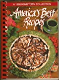 A 1998 Hometown Collection America's Best Recipes (0848716892) by Oxmoor House