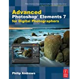 Advanced Photoshop Elements 7 for Digital Photographersby Philip Andrews