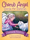 img - for Cherub Angel Cards for Children: A 44-Card Deck and Guidebook by Virtue, Doreen (2014) Cards book / textbook / text book