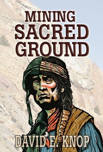 Book: Mining Sacred Ground by David E. Knop