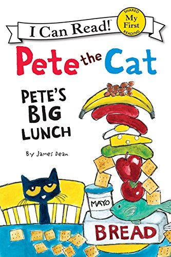 Pete the Cat: Pete's Big Lunch (My First I Can Read) PDF