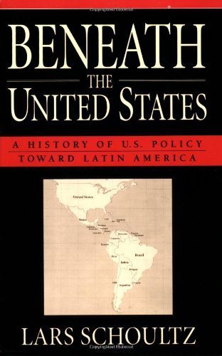 Beneath the United States: A History of U.S. Policy...