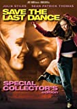 Save the Last Dance (Special Collectors Edition)