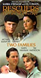 Rescuers-Stories of a Courage: Two Families [VHS]
