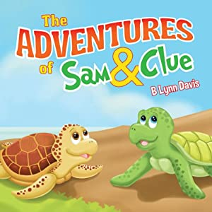 The Adventures of Sam and Clue | [B Lynn Davis]