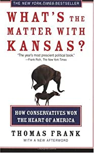 "Cover of ""What's the Matter with Kansas?:..."
