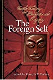 img - for The Foreign Self: Truth Telling As Educational Inquiry book / textbook / text book