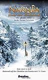 Die Chroniken von Narnia. Hinter dem Wandschrank. Der offizielle Führer durch das Narnia-Universum