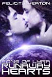 Runaway Hearts (Sons of Lyra Science Fiction Romance Series Book 2) (English Edition)
