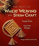 The Book of Wheat Weaving and Straw C...