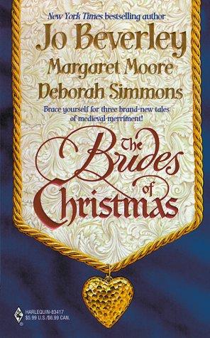 Brides Of Christmas, JO BEVERLEY, MARGARET MOORE, DEBORAH SIMMONS
