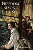 img - for Freedom Beyond the Sea book / textbook / text book