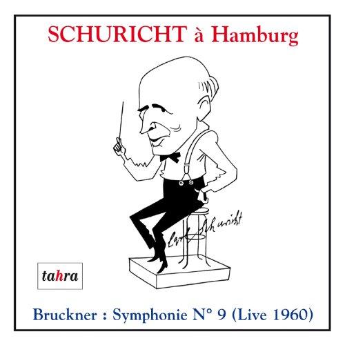 CARL SCHURICHT A HAMBOURG /VOL.3 : SYMPHONIE N°9 EN RÉ MINEUR