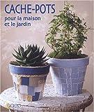 echange, troc Christine Koeniguer - Cache-pots pour la maison et le jardin