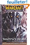 Warcraft Volume 2: Shadows of Ice