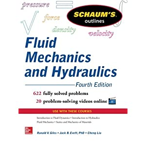 Schaum's Outline of Fluid Mechanics and Hydraulics, 4th Edition (Schaum's Outlines)