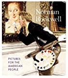 Norman Rockwell: Pictures for the American People (0810963922) by Hennessey, Maureen Hart and Anne Knutson