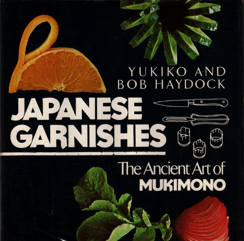 Japanese Garnishes: The Ancient Art of Mukimono
