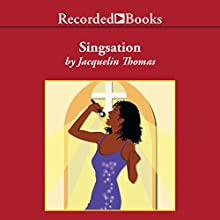 Singsation (       UNABRIDGED) by Jacquelin Thomas Narrated by Susan Spain