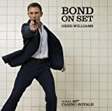 Bond on Set: Casino Royale