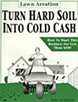 Lawn Aeration: Turn Hard Soil into Co...