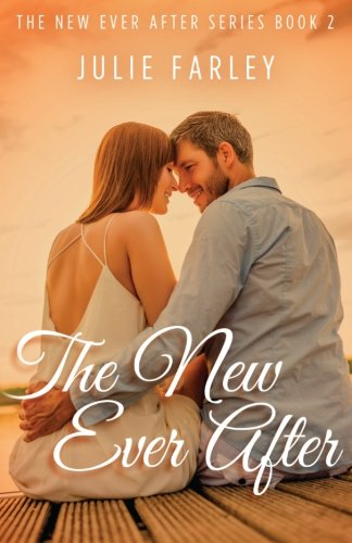 The New Ever After (The New Ever After Series) (Volume 2)