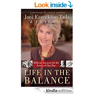 Life in the Balance: Biblical Answers for the Issues Of Our Day
