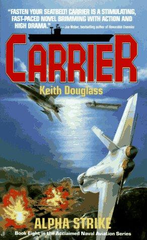 Alpha Strike (Carrier, No. 8), Keith Douglass