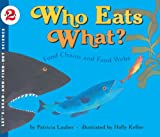 Who Eats What? (Turtleback School  &  Library Binding Edition) (Let
