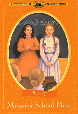 Missouri School Days (Little House Chapter Books: The Rose Years) PDF