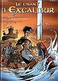 echange, troc Arleston - Le Chant d'Excalibur, tome 1 : Le Réveil de Merlin