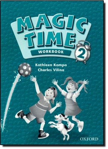Magic Time 2: Workbook: Workbook Level 2