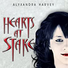 Hearts at Stake: The Drake Chronicles, Book 1 (       UNABRIDGED) by Alyxandra Harvey Narrated by Eileen Stevens, Michal Friedman