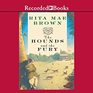 The Hounds and the Fury | [Rita Mae Brown]