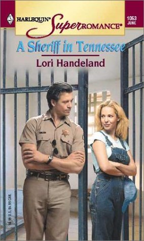 A Sheriff in Tennessee (Harlequin Superromance No. 1063), Lori Handeland