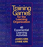 img - for Training Games For The Learning Organization: 48 Experiential Learning Activities book / textbook / text book