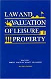 Law and Valuation of Leisure Property, Second Edition