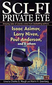 Sci Fi Private Eye by Various, Martin H. Greenberg and Charles G. Waugh