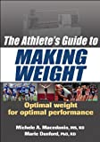 img - for The Athlete's Guide to Making Weight book / textbook / text book