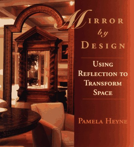 Image for Mirror by Design: Using Reflection to Transform Space