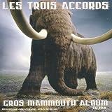 Le Gros Mamouth Album