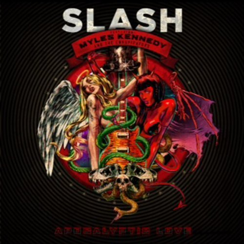 Apocalyptic Love by Slash, Myles Kennedy, The Conspirators (2012-05-22)