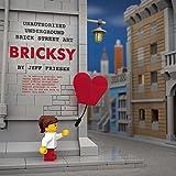 img - for Bricksy: Unauthorized Underground Brick Street Art book / textbook / text book