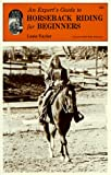 Expert's Guide to Horseback Riding for Beginners (Horse Lovers' Library)
